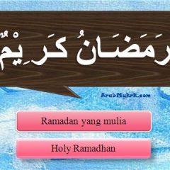 Apakah Ucapan Sempena Kedatangan Ramadan dan Apa Pula Jawapannya?